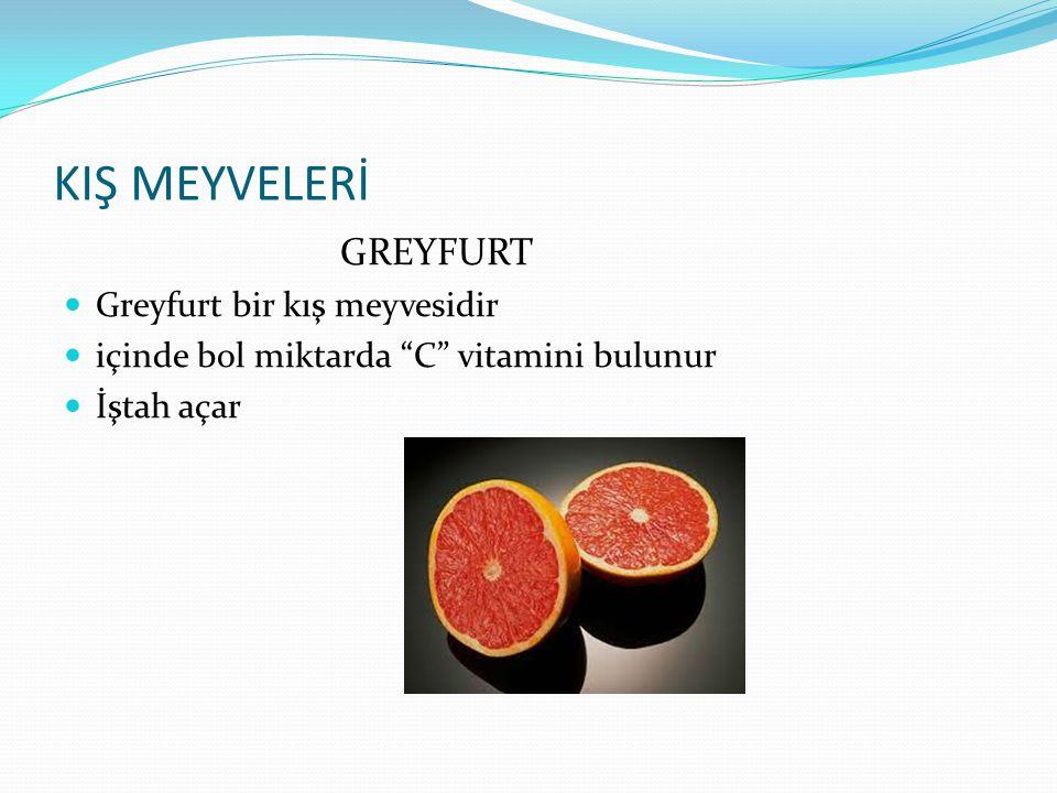 """KIŞ MEYVELERİ MUZ Muz kış meyvesidir """"A"""",""""B"""" ve """"C"""" vitaminlerini içerir İçindeki """"Potasyum"""" krampları,ağrıları önler"""
