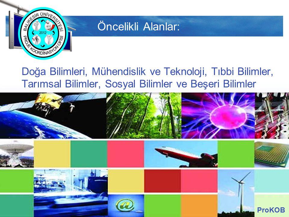 LOGO Öncelikli Alanlar: Doğa Bilimleri, Mühendislik ve Teknoloji, Tıbbi Bilimler, Tarımsal Bilimler, Sosyal Bilimler ve Beşeri Bilimler ProKOB