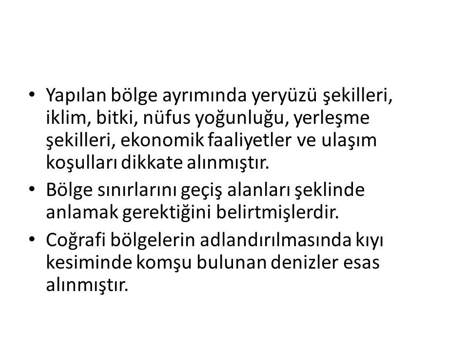 İç kısımlarda ise ülkenin büyük bir kısmını oluşturan Anadolu'nun çeşitli yönlerine göre isim vermişlerdir.