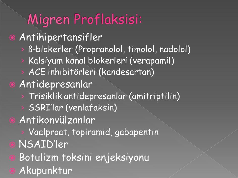  Antihipertansifler › ß-blokerler (Propranolol, timolol, nadolol) › Kalsiyum kanal blokerleri (verapamil) › ACE inhibitörleri (kandesartan)  Antidep