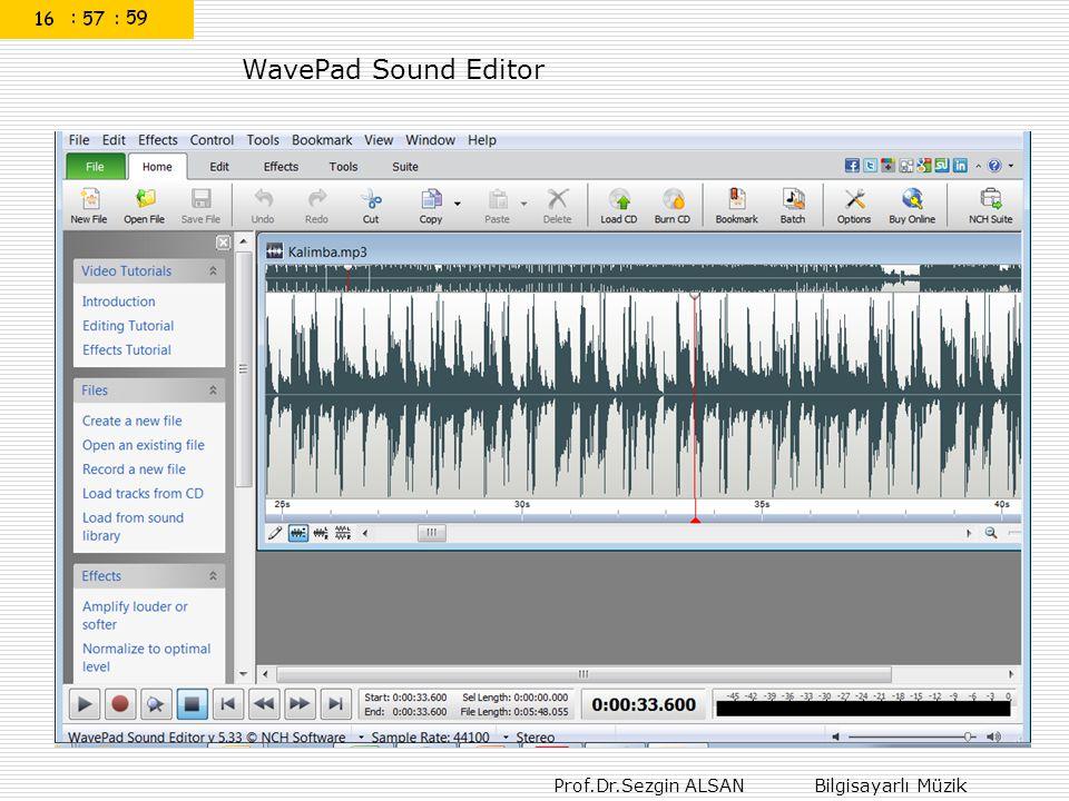 Prof.Dr.Sezgin ALSAN Bilgisayarlı Müzik WavePad Sound Editor
