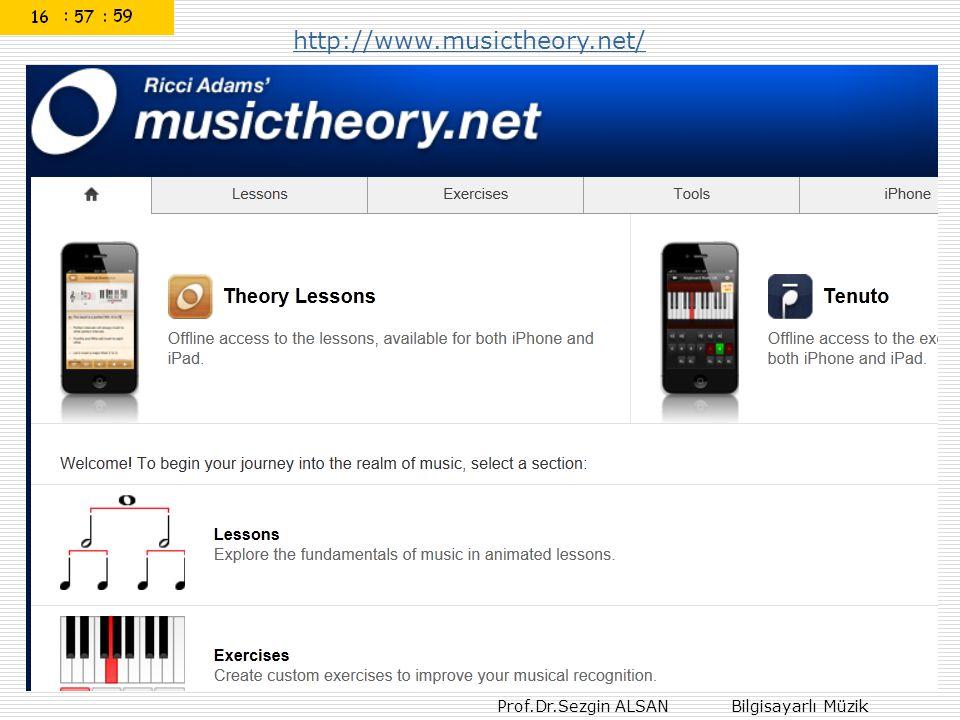 Prof.Dr.Sezgin ALSAN Bilgisayarlı Müzik http://www.musictheory.net/