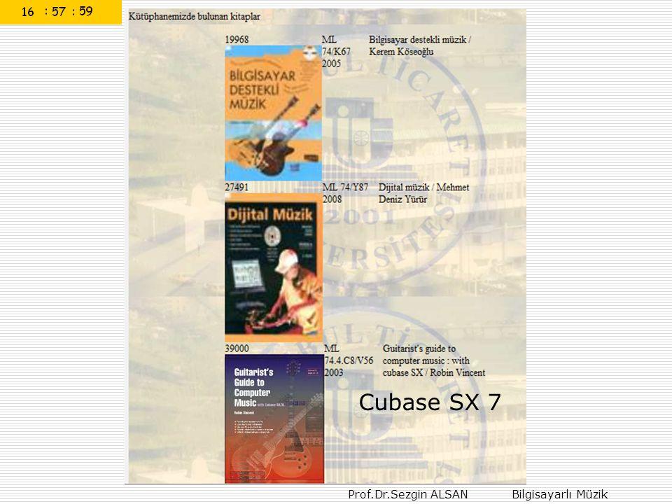 Prof.Dr.Sezgin ALSAN Bilgisayarlı Müzik Cubase SX 7