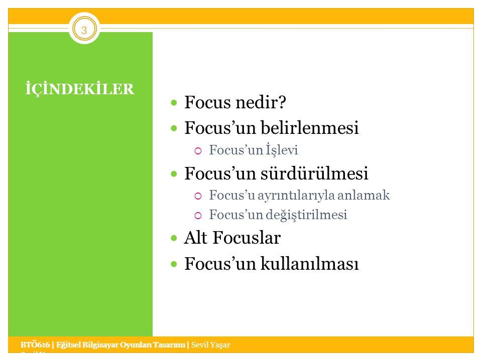 İÇİNDEKİLER Focus nedir.
