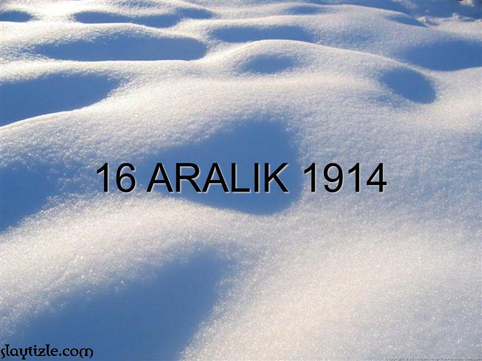 16 ARALIK 1914