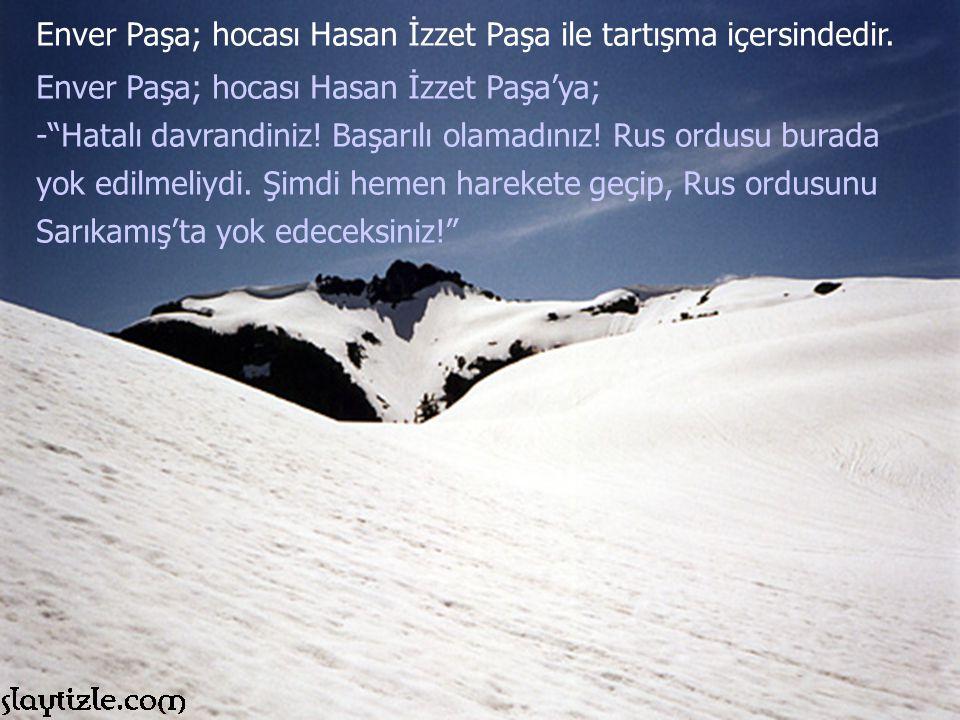 Enver Paşa; hocası Hasan İzzet Paşa ile tartışma içersindedir.