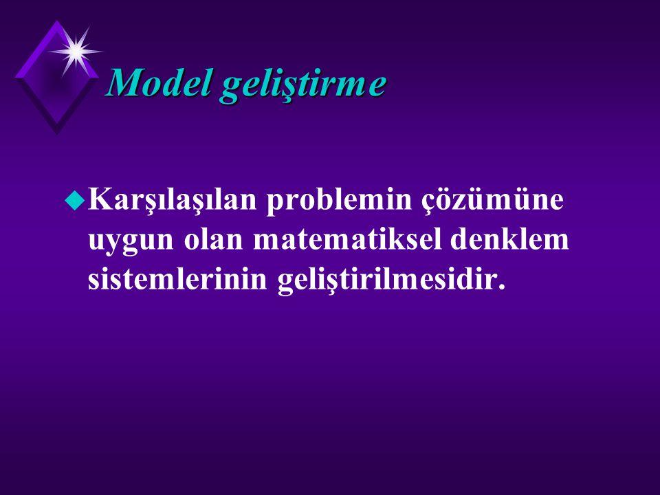 Model kavramı u Model, gerçek yaşamın bir temsili veya benzeridir. Gerçek üzerinde uğraşmak zaman ve maliyet getireceği için, model üzerinde çalışmak