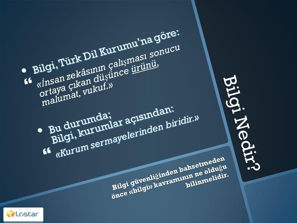Bilgi Nedir? Bilgi, Türk Dil Kurumu'na göre: Bilgi, Türk Dil Kurumu'na göre:   « İ nsan zekâsının çalı ş ması sonucu ortaya çıkan dü ş ünce ürünü, m