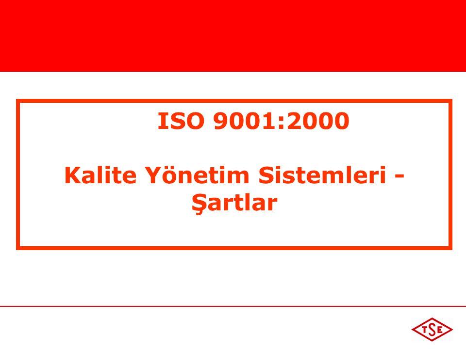 ISO 9001:2000 Kalite Yönetim Sistemleri - Şartlar