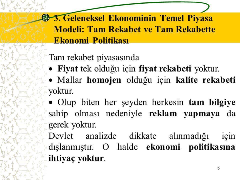 7 A.Bilgi Ekonomisinde Bilimsel Yöntem ve Teorik Model 1.