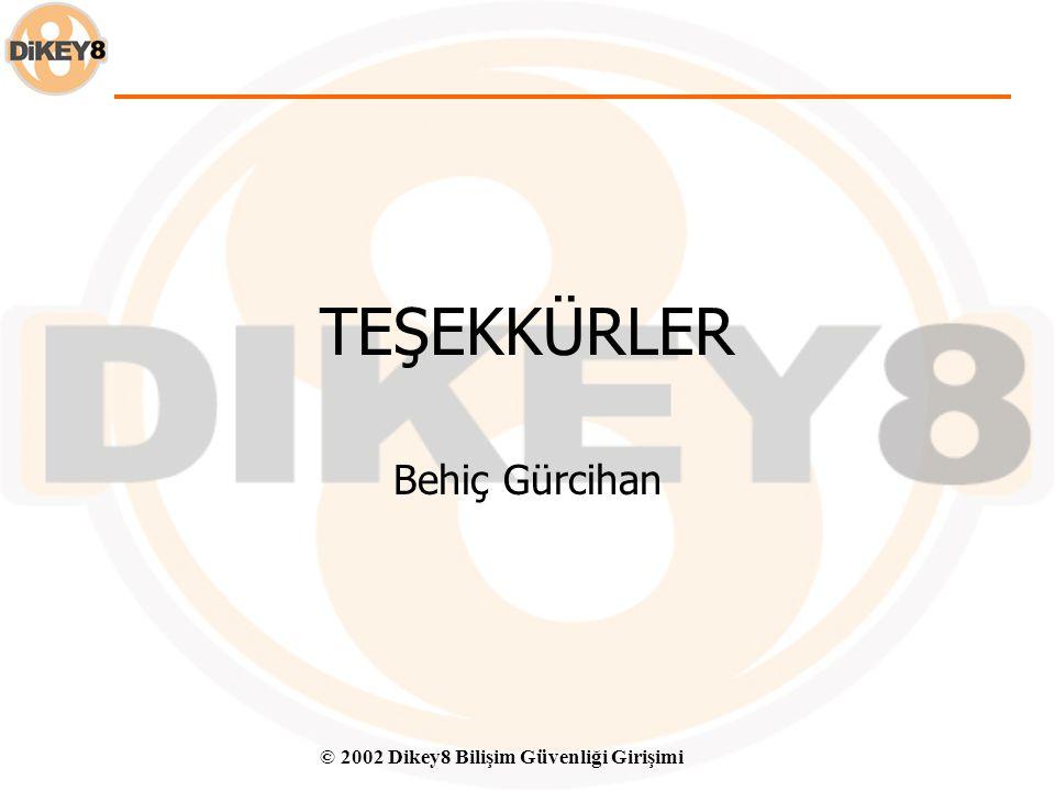 © 2002 Dikey8 Bilişim Güvenliği Girişimi Türkiye'ye Öneriler  Dağıtık fakat koordineli regulasyon noktaları –Ağ yapıları ağ üst yapılarla kontrol etm