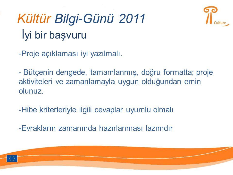 Kültür Bilgi-Günü 2011 İyi bir başvuru -Proje açıklaması iyi yazılmalı.