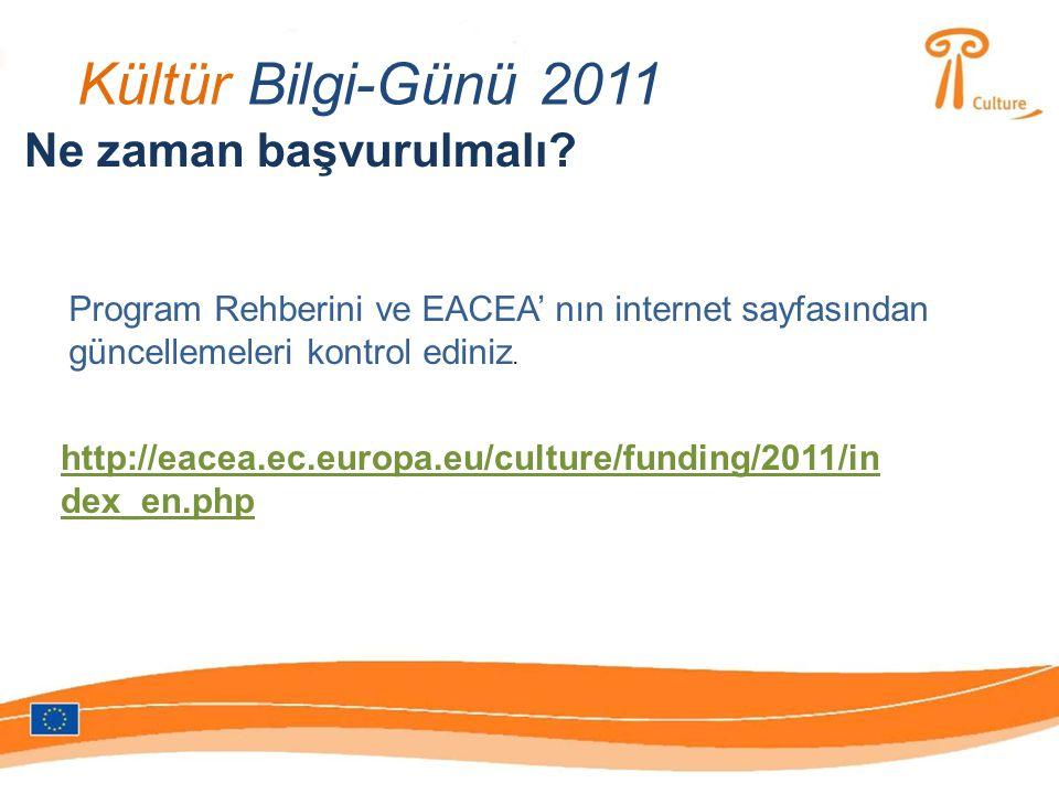 Kültür Bilgi-Günü 2011 Ne zaman başvurulmalı.