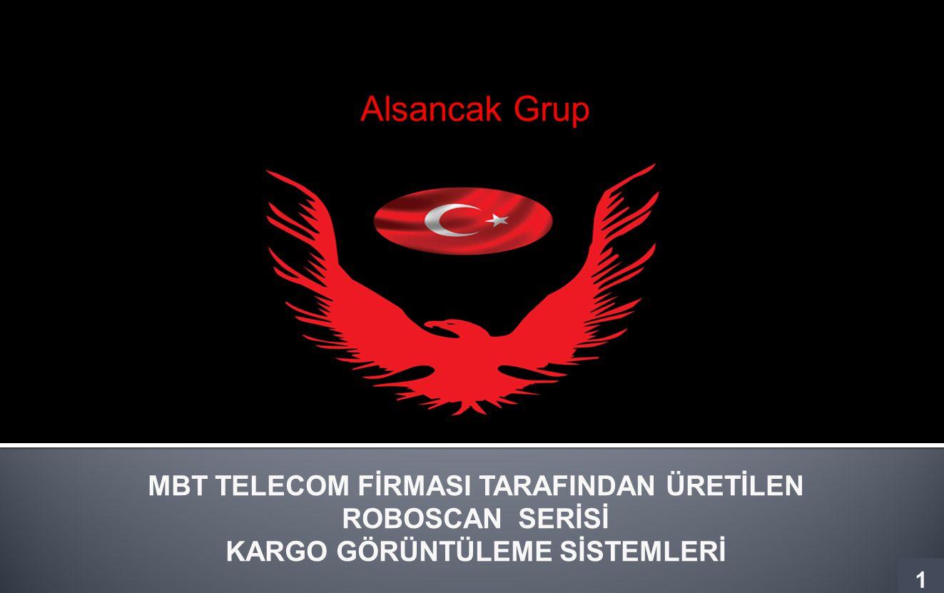 Alsancak Grup MBT TELECOM FİRMASI TARAFINDAN ÜRETİLEN ROBOSCAN SERİSİ KARGO GÖRÜNTÜLEME SİSTEMLERİ 1 1