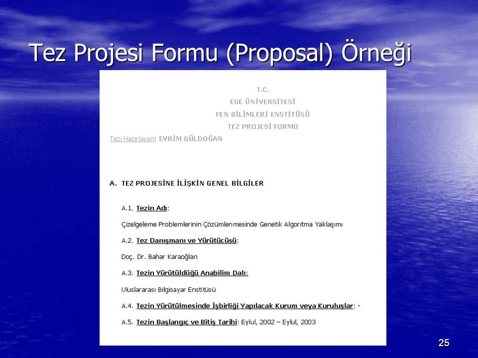 25 Tez Projesi Formu (Proposal) Örneği