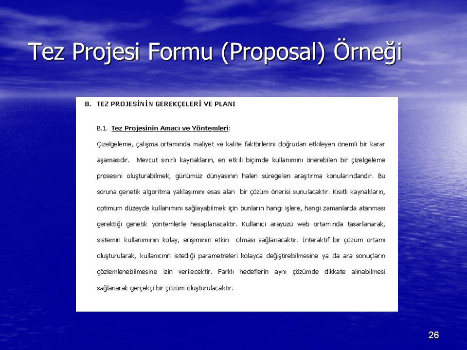 26 Tez Projesi Formu (Proposal) Örneği