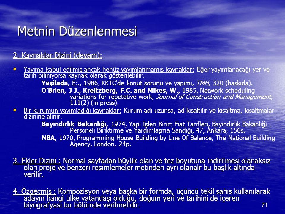 71 Metnin Düzenlenmesi 2.