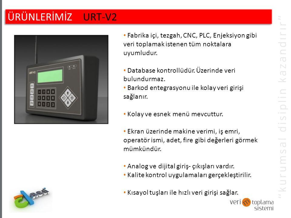 ÜRÜNLERİMİZ URT-V3 Fabrika içi, tezgah, CNC, PLC, Enjeksiyon gibi veri toplamak istediğimiz tüm noktalara uyumludur.