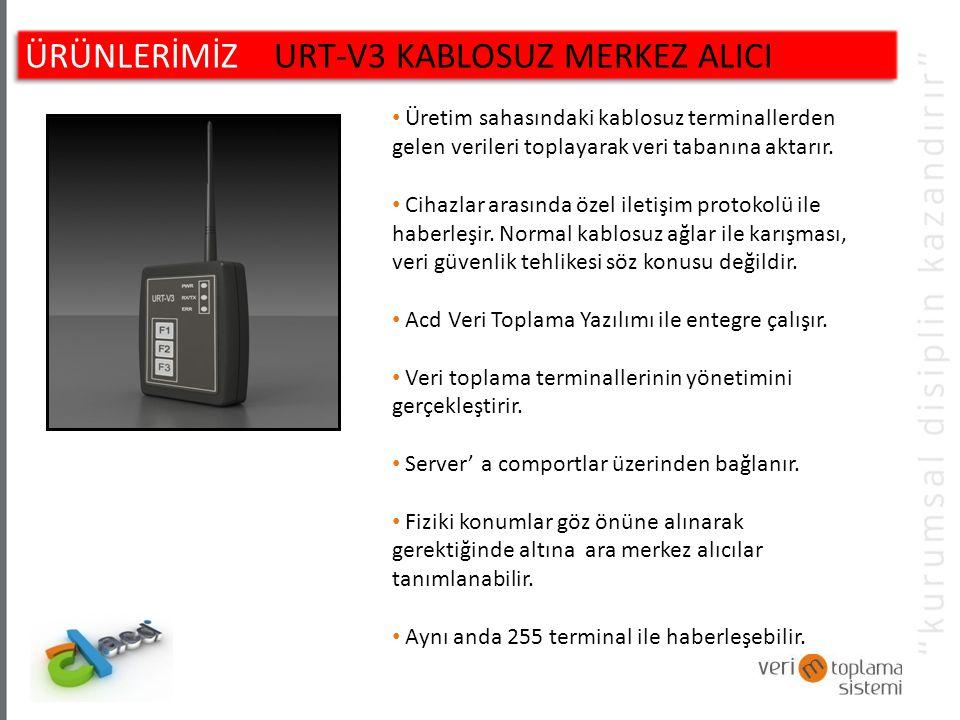 ÜRÜNLERİMİZ URT-V3 KABLOSUZ MERKEZ ALICI Üretim sahasındaki kablosuz terminallerden gelen verileri toplayarak veri tabanına aktarır.