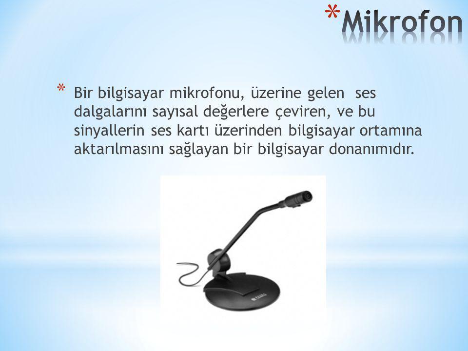 * Bir bilgisayar mikrofonu, üzerine gelen ses dalgalarını sayısal değerlere çeviren, ve bu sinyallerin ses kartı üzerinden bilgisayar ortamına aktarıl