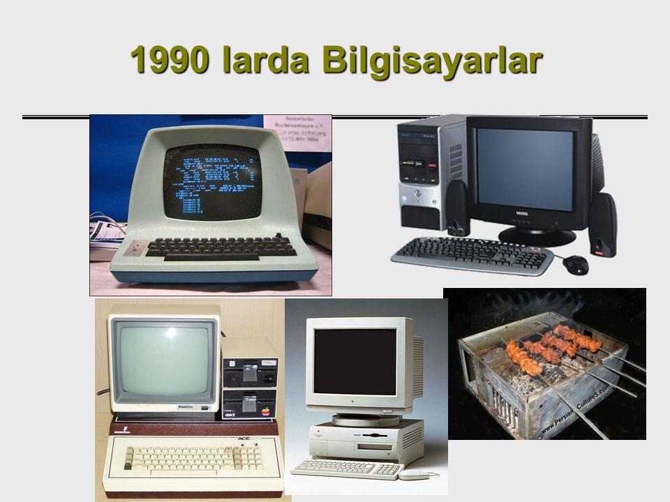 1990 larda Bilgisayarlar