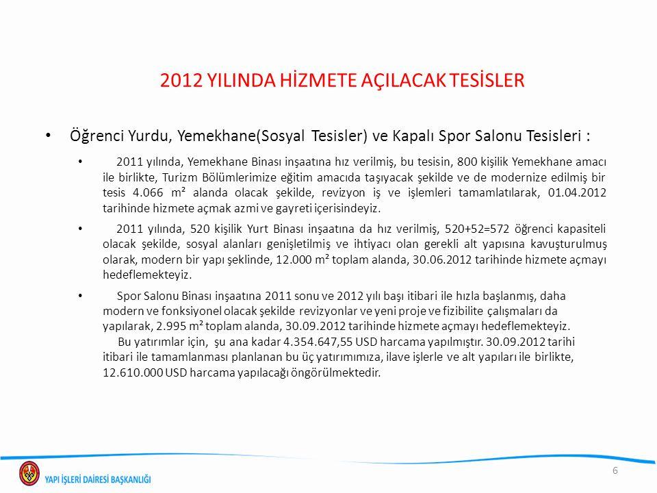 520 KİŞİLİK ÖĞRENCİ EVİ -YURT(06.12.2010) – ESKİ 572 KİŞİLİK ÖĞRENCİ EVİ -YURT (06.01.2012) – YENİ HALİ 7