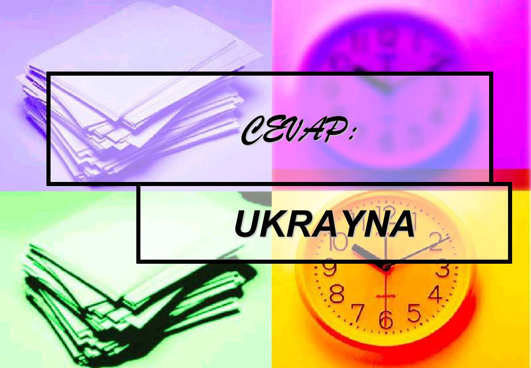 CEVAP: CEVAP: UKRAYNA