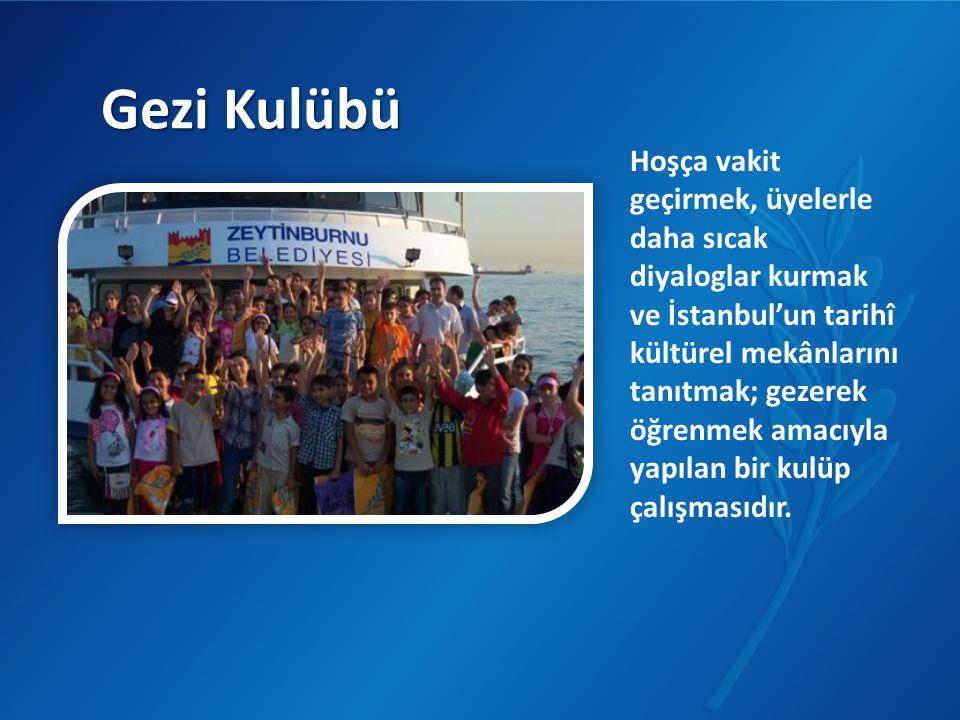 Gezi Kulübü Hoşça vakit geçirmek, üyelerle daha sıcak diyaloglar kurmak ve İstanbul'un tarihî kültürel mekânlarını tanıtmak; gezerek öğrenmek amacıyla
