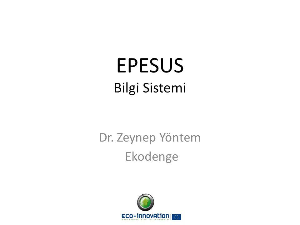 EPESUS Bilgi Sistemi Dr. Zeynep Yöntem Ekodenge