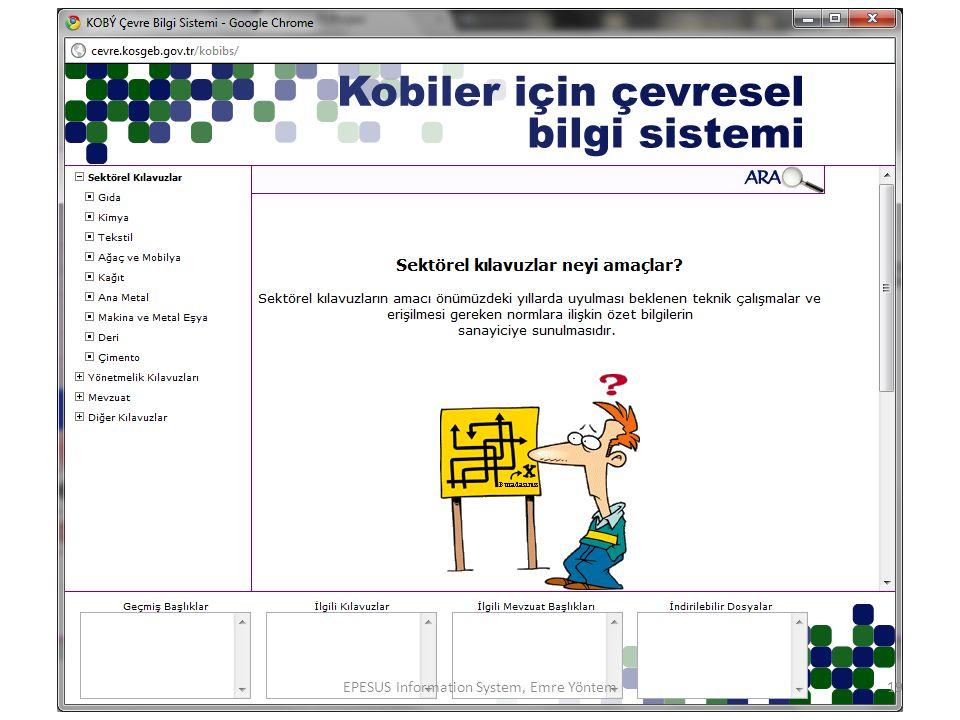 19EPESUS Information System, Emre Yöntem