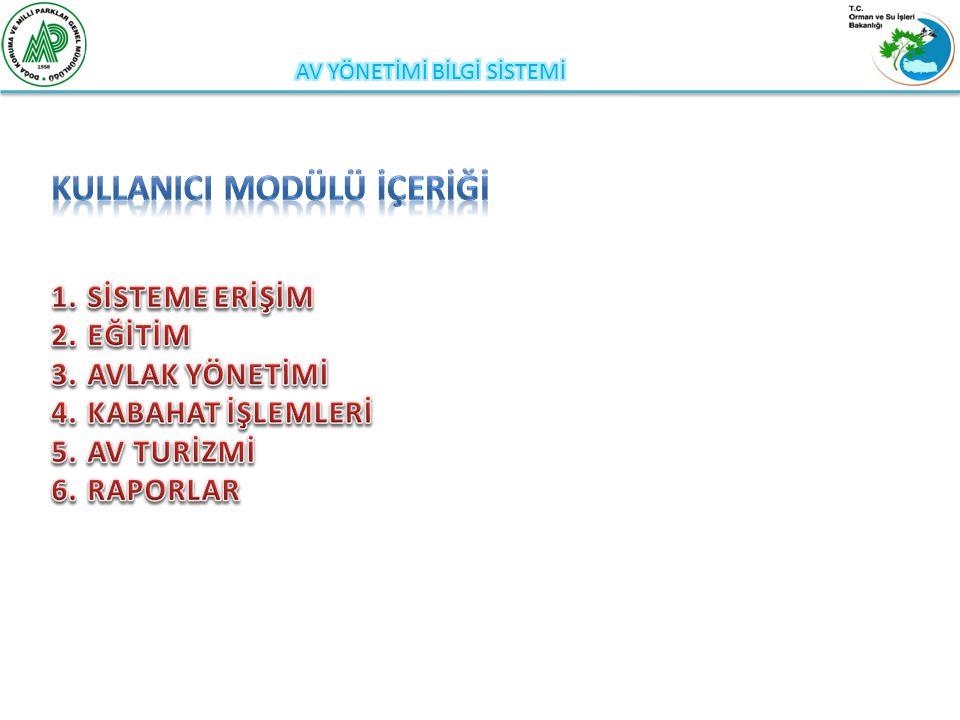 http:/avbis.ormansu.gov.tr Adresiyle sisteme ulaşılmaktadır.