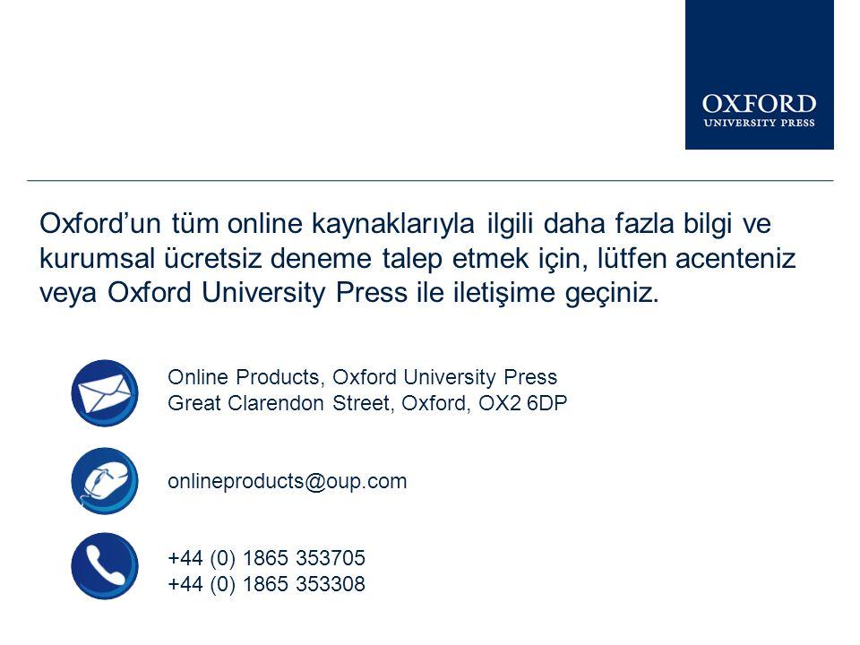 Oxford University Press online kaynakları ile ilgili benzer sunumları, Librarian Resource Centre sayfasında bulabilirsiniz.