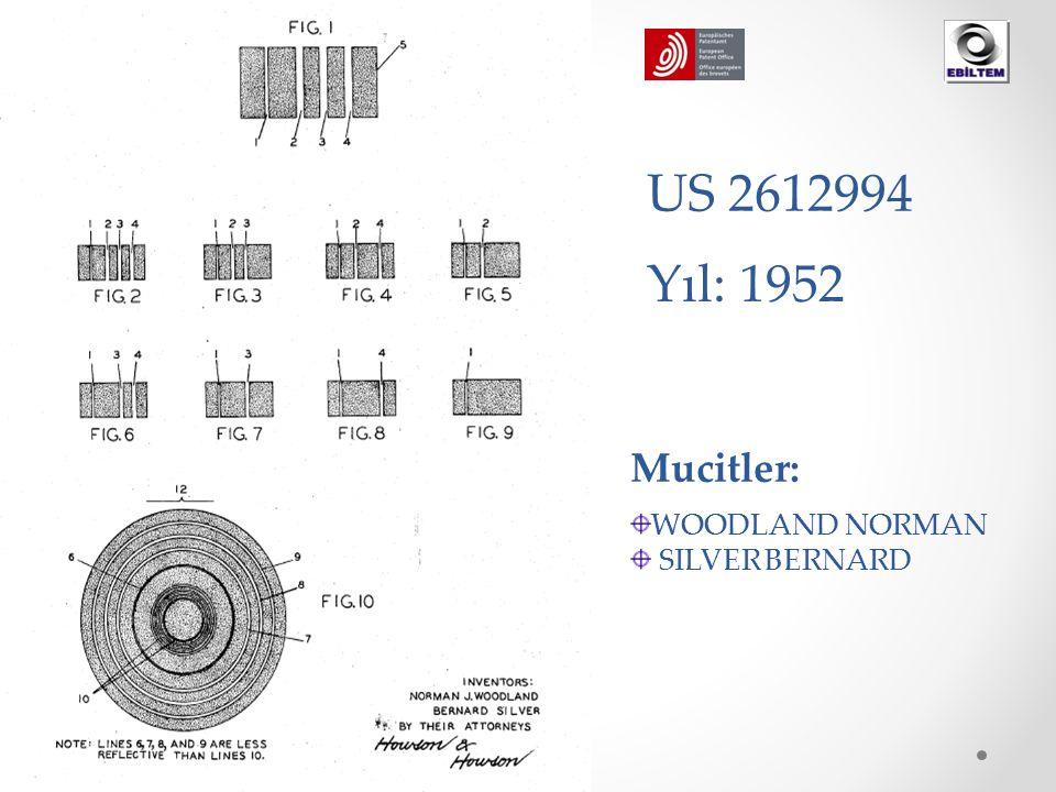 Mucitler: WOODLAND NORMAN SILVER BERNARD Yıl: 1952 US 2612994