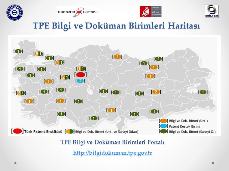 TPE Bilgi ve Doküman Birimleri Haritası TPE Bilgi ve Doküman Birimleri Portalı http://bilgidokuman.tpe.gov.tr