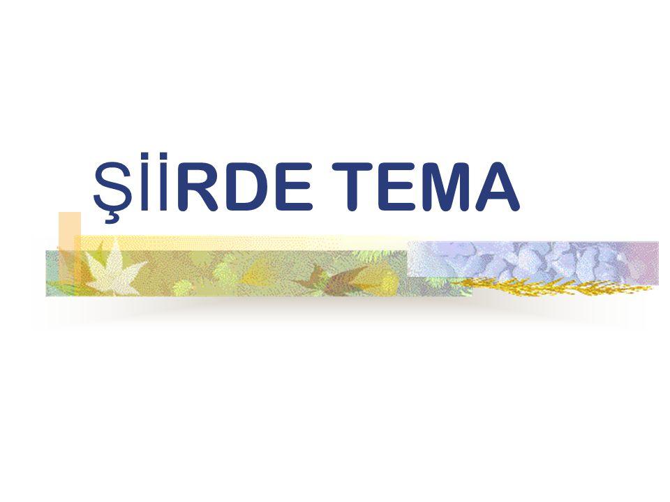 Şİİ RDE TEMA