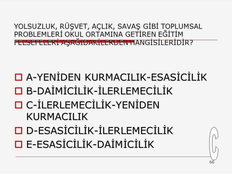 65  Aynı okulda görev yapan iki Türkçe öğretmeninden Aylin Hanım; dersinde Tolstoy, Dostoyevski gibi yazarların kitaplarını okutup bu sınvalardan yaz