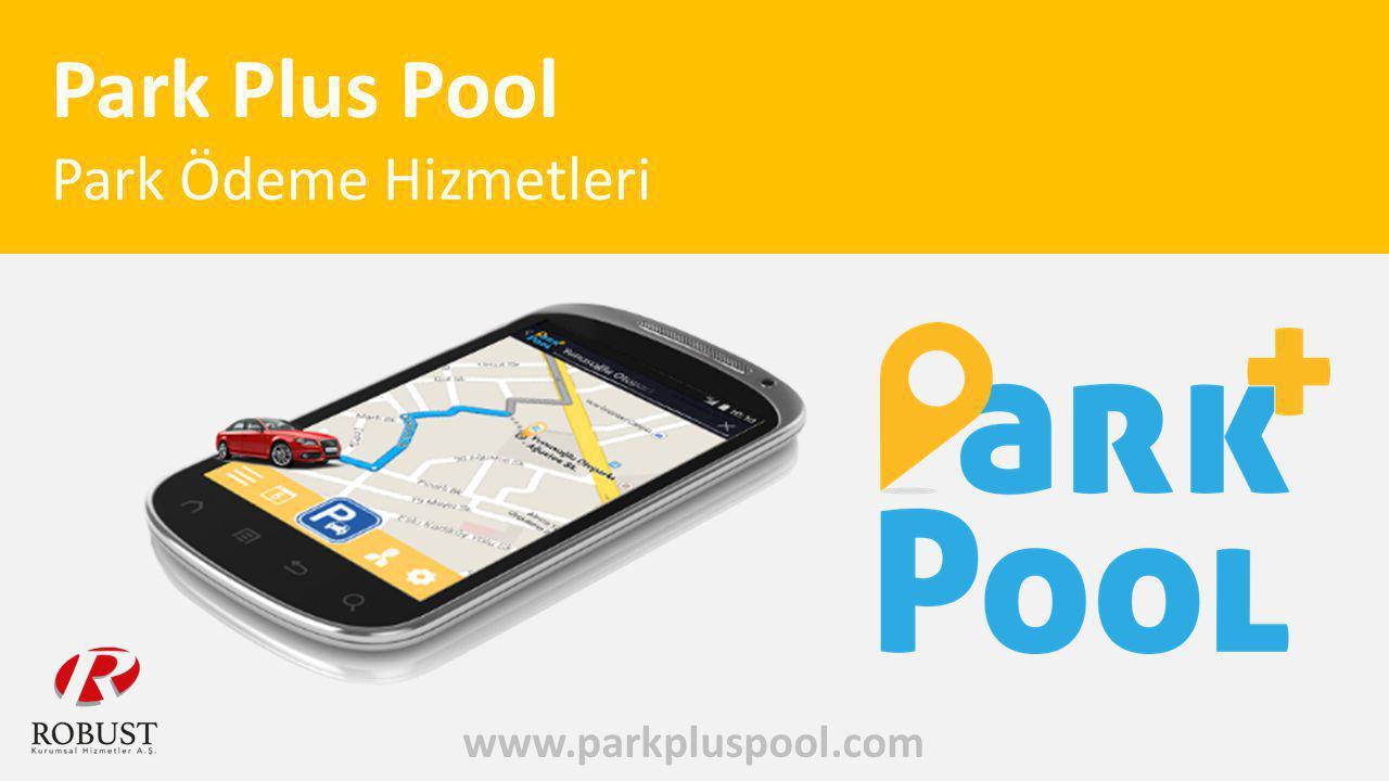www.parkpluspool.com Park Plus Pool Park Ödeme Hizmetleri