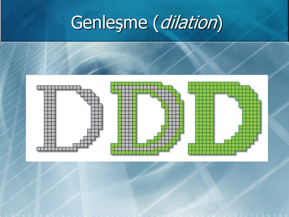 Genleşme (dilation)
