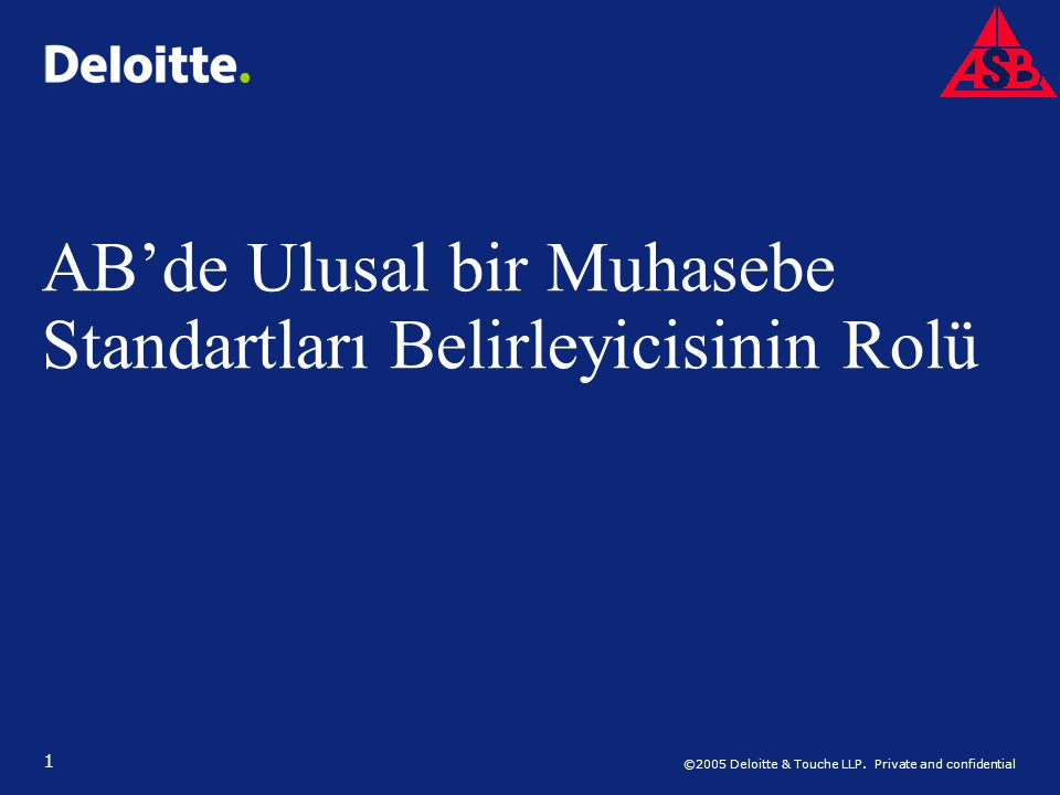©2005 Deloitte & Touche LLP.