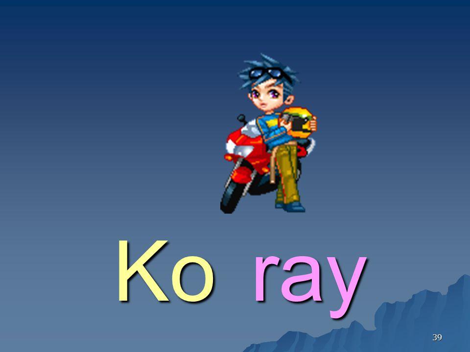 39 rayKo