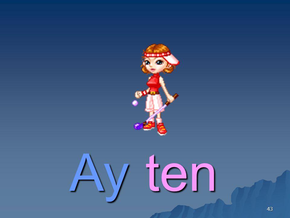43 Ayten