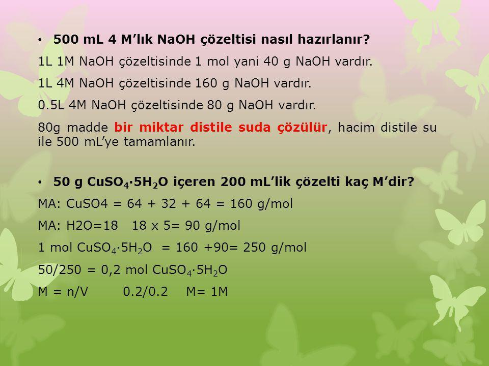 500 mL 4 M'lık NaOH çözeltisi nasıl hazırlanır? 1L 1M NaOH çözeltisinde 1 mol yani 40 g NaOH vardır. 1L 4M NaOH çözeltisinde 160 g NaOH vardır. 0.5L 4