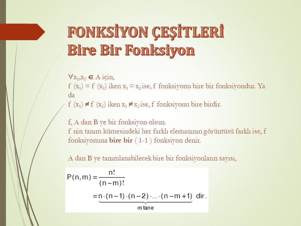 f ve g birer fonksiyon olsun.f : A → IR g : B → IR olmak üzere, 1.