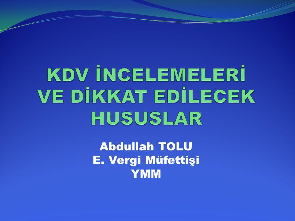 Abdullah TOLU E. Vergi Müfettişi YMM