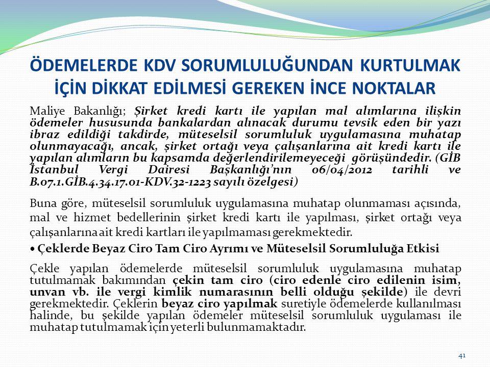 ÖDEMELERDE KDV SORUMLULUĞUNDAN KURTULMAK İÇİN DİKKAT EDİLMESİ GEREKEN İNCE NOKTALAR Maliye Bakanlığı; Şirket kredi kartı ile yapılan mal alımlarına il