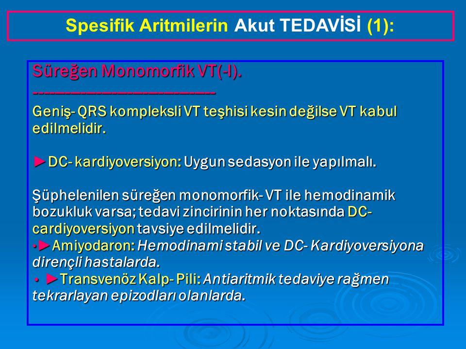 Süreğen Monomorfik VT(-I).