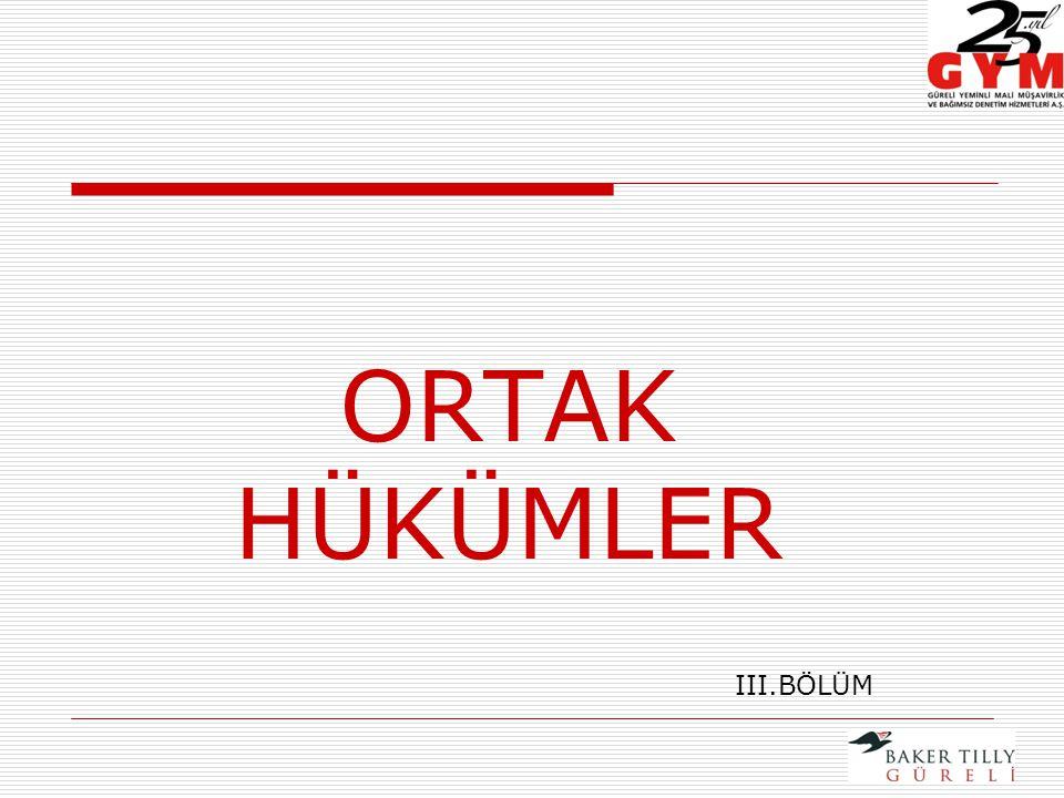 ORTAK HÜKÜMLER III.BÖLÜM