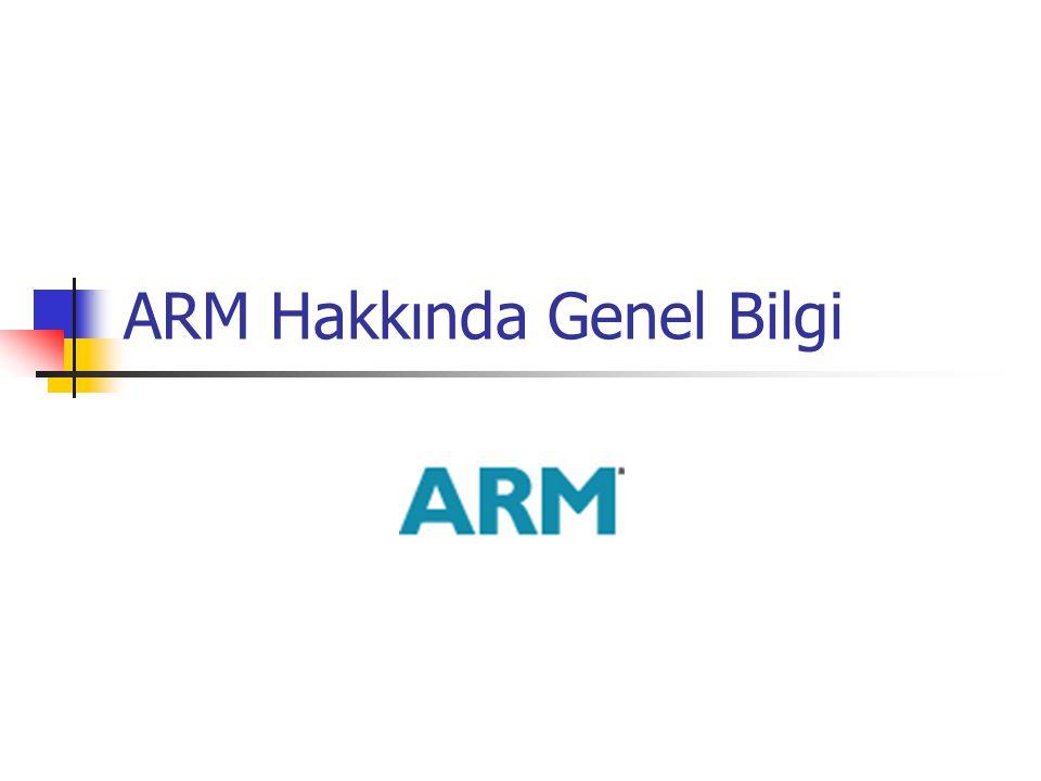 ARM Hakkında Genel Bilgi