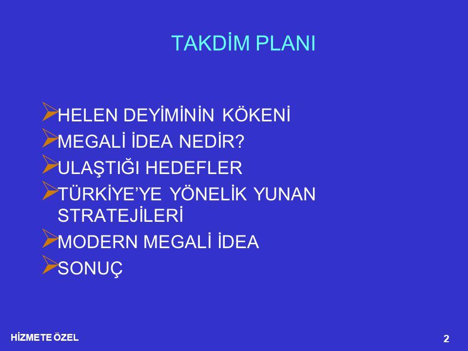 HİZMETE ÖZEL 23  Türkiye etrafındaki üçüncü ülkelerle askeri ve ekonomik işbirliği 1990 dan itibaren hem Yunanistan, hem de Rum yönetiminin öncelikli olarak ele aldığı bir konu olmuştur.