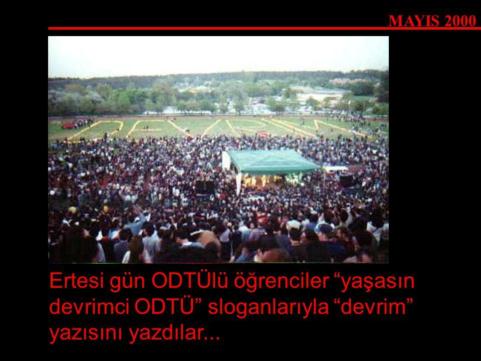 """Ertesi gün ODTÜlü öğrenciler """"yaşasın devrimci ODTÜ"""" sloganlarıyla """"devrim"""" yazısını yazdılar..."""